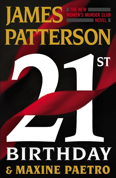 '21st Birthday' by James Patterson & Maxine Paetro Tops Holds Lists | Book Pulse