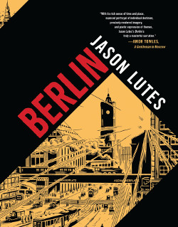 LJ Talks to Cartoonist Jason Lutes About the Highly Anticipated <em>Berlin</em>