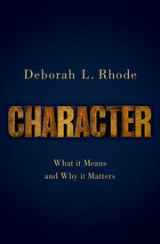 Character: What It Means and Why it Matters