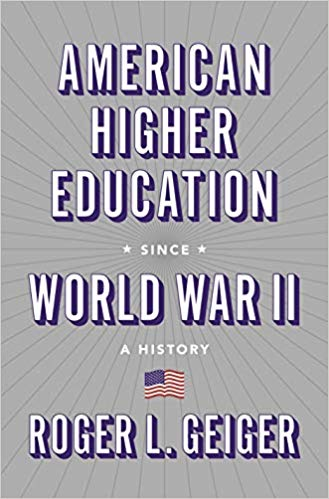 American Higher Education Since World War II: A History