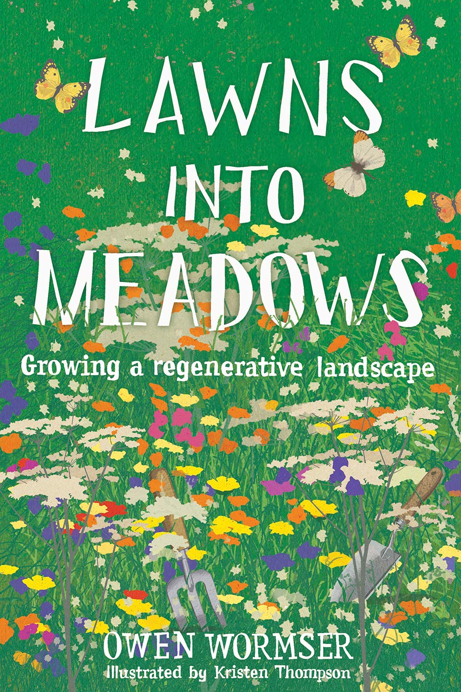 Lawns into Meadows: Growing a Regenerative Landscape