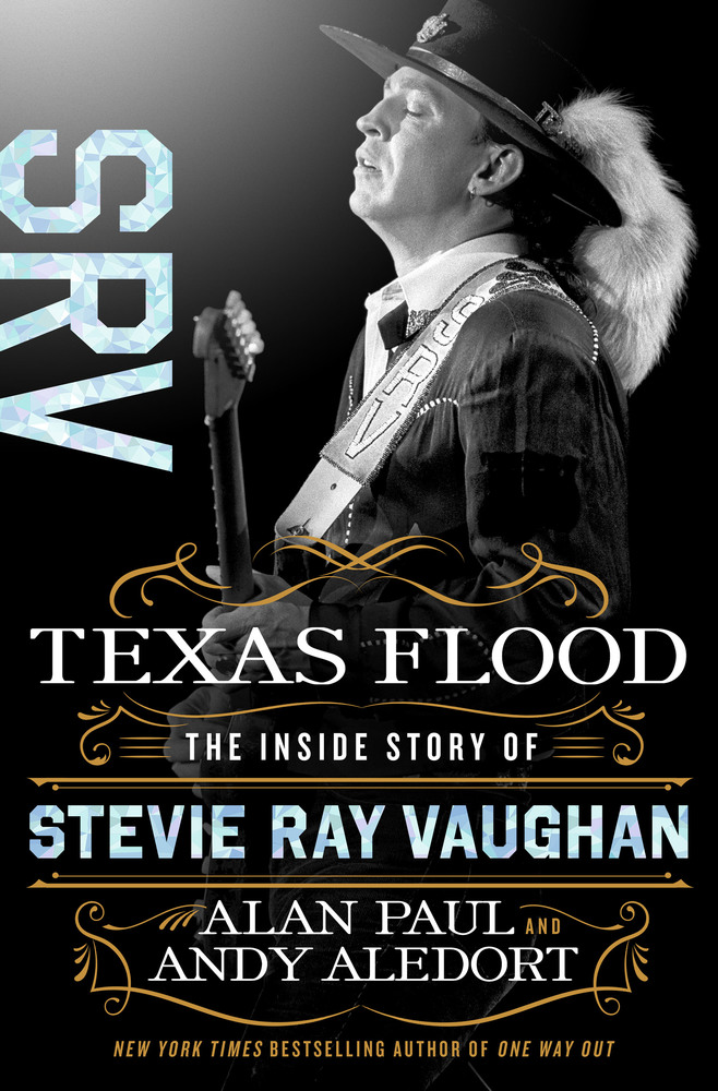 Texas Flood: The Inside Story of Stevie Ray Vaughan