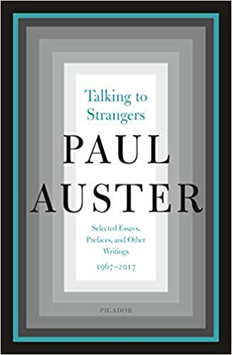 Talking to Strangers: Selected Essays, Prefaces, and Other Writings 1967–2017