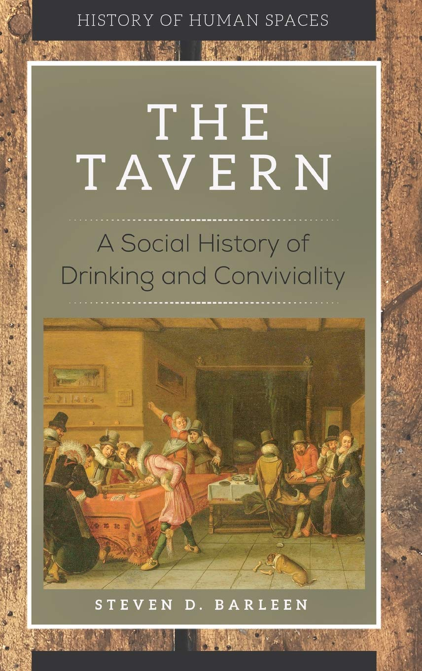 The Factory: A Social History of Work and Technology/The Tavern: A Social History of Drinking and Conviviality