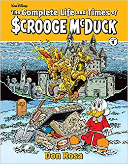 The Complete Life and Times of Scrooge McDuck. Vol. 1