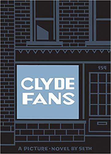 Clyde Fans: A Picture Novel