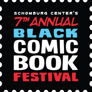 Celebrating Culture Through Comics | 2019 Schomburg Center Black Comic Book Festival