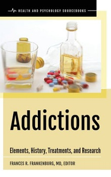 Addictions: Elements, History, Treatments, and Research