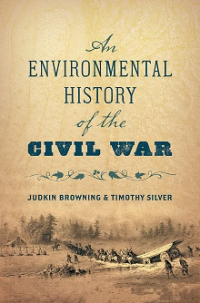An Environmental History of the Civil War