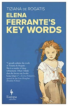 Elena Ferrante's Key Words