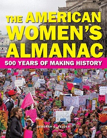 The American Women's Almanac: 500 Years of Making History