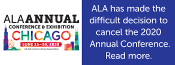 Notice: ALA has made the difficult decision to cancel the 2020 Annual Conference. Read more