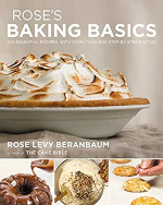 Rose's Baking Basics: 100 Essential Recipes, with more than 600 Step-By-Step Photos
