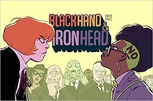 Blackhand & Ironhead. Vol. 1