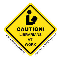Urban Librarians Unite Takes 2020 Conference Virtual
