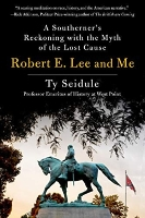 Robert E. Lee and Me