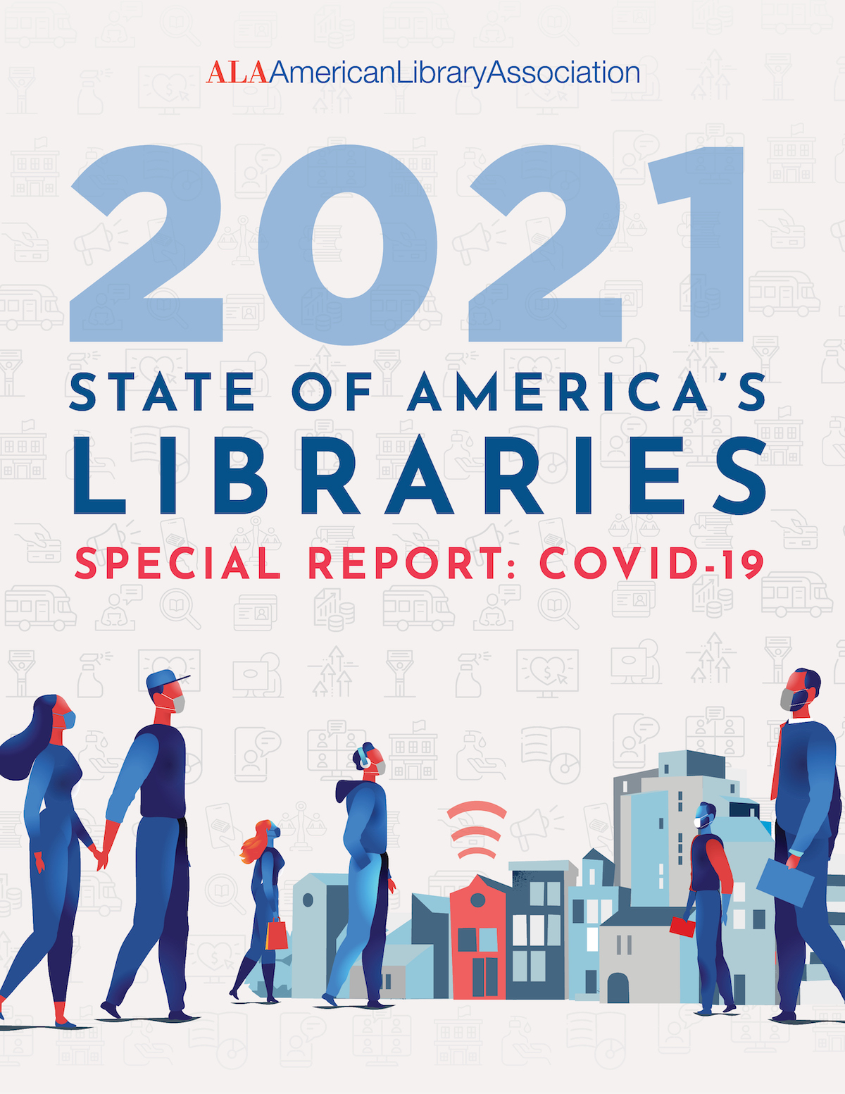 ALA's State of America's Libraries Report Looks at a Year of COVID-19
