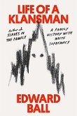 Barbara's Picks (From Ball's Klansman in the Family to Weiner's American Folly), with More American History, World War II Studies, & More: History Previews, Jun. 2020, Pt. 3 | Prepub Alert