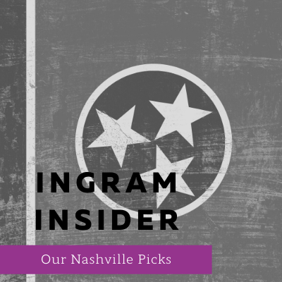 Ingram Insider: Our Nashville Picks