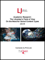 2019 Academic Research: The Librarian's Point of View On the Need for Varied Content Types