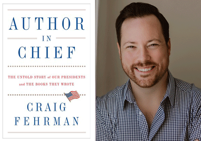 A Letter to Librarians from Craig Fehrman, Author of <em>Author in Chief</em>