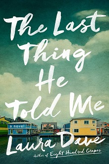 Author Laura Dave Discusses Her Newest Novel<em>The Last Thing He Told Me</em>