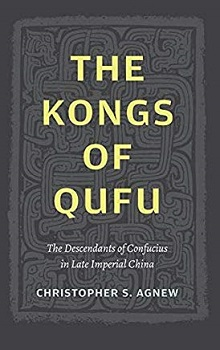 The Kongs of Qufu: The Descendants of Confucius in Late Imperial China