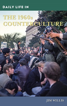 Daily Life in the 1960s Counterculture