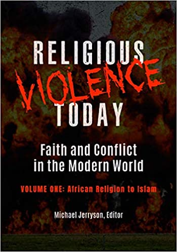 Religious Violence Today: Faith and Conflict in the Modern World