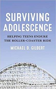 Surviving Adolescence: Helping Teens Endure the Roller Coaster Ride
