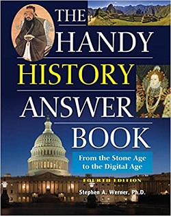 The Handy History Answer Book: From the Stone Age to the Digital Age