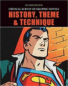 Critical Survey of Graphic Novels: History, Theme, and Technique