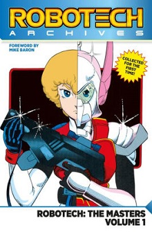 Robotech Archives: The Masters Vol. 1