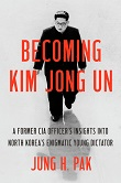 cover of Pak's Becoming Kim Jung Un