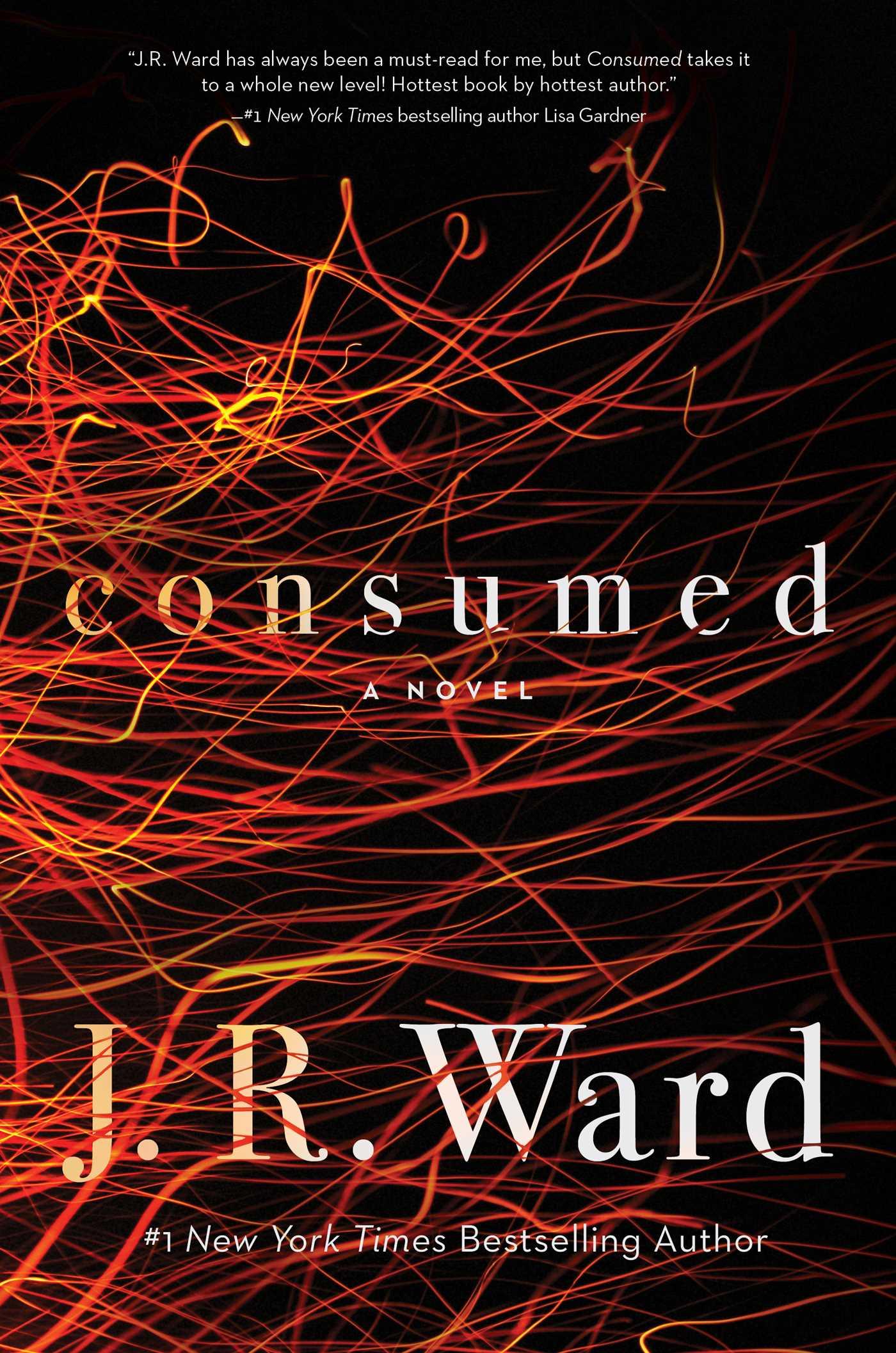 Ward, J.R. Consumed.