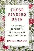 cover of Ackmann's These Fevered Days