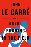 cover of Le Carre's Agent Running in the Field