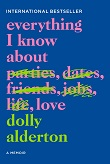 cover of Alderton's Everything I Know About Love