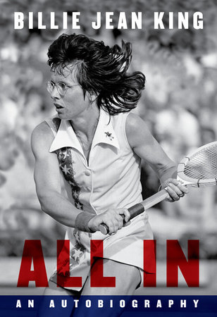 Billie Jean King's Memoir 'All In' Coming This Summer | Book Pulse