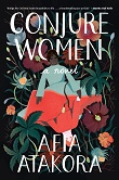 cover of Atakora's Conjure Women