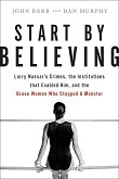 cover of Barr and Murphy's Start by Believing