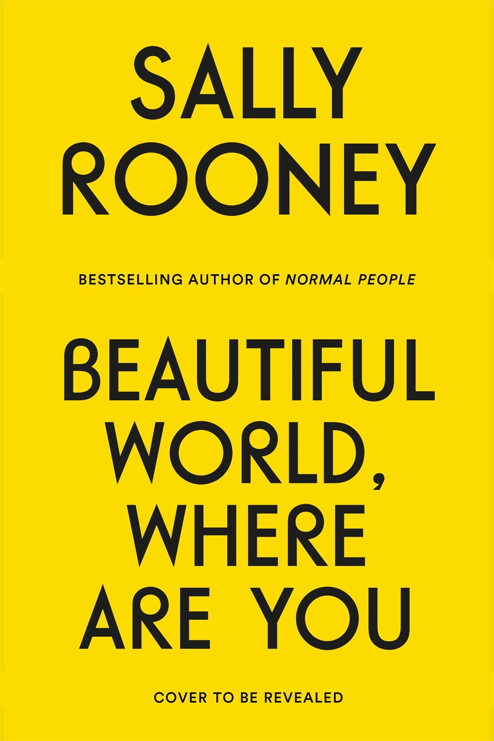 Sally Rooney's 'Beautiful World, Where Are You' Coming This Fall | Book Pulse
