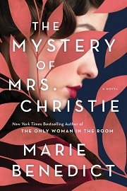 From Agatha Christie's Disappearance to World War II and Its Aftermath | Historical Fiction Previews, Jan. 2021, Pt. 4 | Prepub Alert
