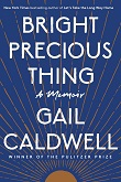 Barbara's Picks (Anonymous, Gail Caldwell, Natasha Trethewey), Plus More Life Stories: Memoir Previews, Jul. 2020, Pt. 1 | Prepub Alert