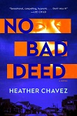 cover of Chavez's No Bad Deed