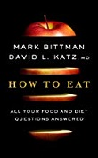 cover of Bittman/Katz's How To Eat