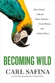 cover of Safina's Becoming Wild