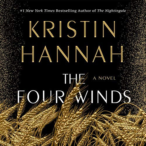 'The Four Winds' by Kristin Hannah Is 'NYT' Audio Fiction Bestseller | Book Pulse