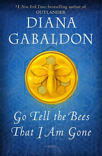Diana Gabaldon's 'Go Tell the Bees That I Am Gone': Fiction Previews, Nov. 2021, Pt. 3 | Prepub Alert