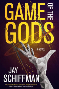 Jay Schiffman's Game of the Gods | LJ Review